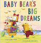 Cover of Baby Bear's Big Dreams by Jane Yolen