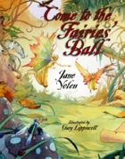 Cover of Come to the Fairies' Ball by Jane Yolen
