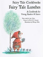 Cover of Fairy Tale Lunches by Jane Yolen and Heidi E Y Stemple