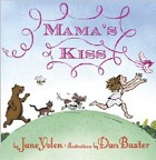 Cover of Mama's Kiss by Jane Yolen