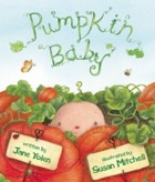 Cover of Pumpkin Baby by Jane Yolen