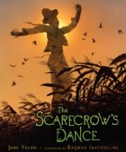 Scarecrow's Dance by Jane Yolen