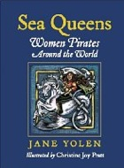 Cover of Sea Queens by Jane Yolen