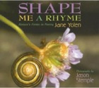 Cover of Shape Me a Rhyme by Jane Yolen and Jason Stemple