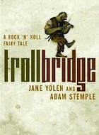 Cover of Troll Bridge by Jane Yolen and Adam Stemple