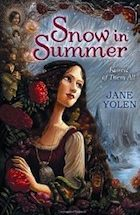 Cover of Snow in Summer by Jane Yolen
