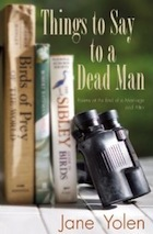 Cover of Things to Say to a Dead Man by Jane Yolen