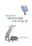 Cover of Sister Fox's Guide to the Writing Life by Jane Yolen