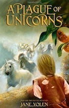 Cover of A Plague of Unicorns by Jane Yolen