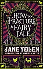 Cover of How to Fracture a Fairy Tale