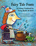 Cover of Fairy Tale Feasts by Jane Yolen and Heidi E Y Stemple