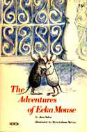 Cover of The Adventures of Eeka Mouse by Jane Yolen