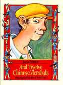 Cover of And Twelve Chinese Acrobats by Jane Yolen