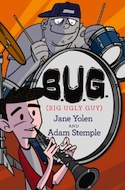 Cover of B.U.G by Jane Yolen and Adam Stemple