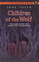 Cover of Children of the Wolf by Jane Yolen