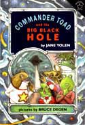 Cover of Commander Toad and the Big Black Hole by Jane Yolen