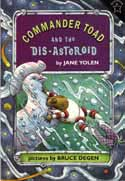 Cover of Commander Toad and the Dis-Asteroid by Jane Yolen