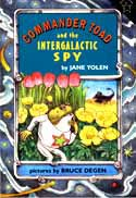 Cover of Commander Toad and the Intergalactic Spy by Jane Yolen