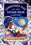 Cover of Commander Toad and the Voyage Home by Jane Yolen