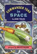 Cover of Commander Toad in Space by Jane Yolen