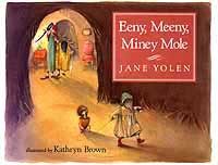 Cover of Eeny Meeny Miney Mole by Jane Yolen