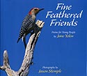 Cover of Fine Feathered Friends by Jane Yolen and Jason Stemple