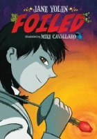 Cover of Foiled by Jane Yolen