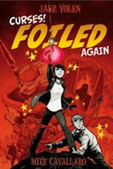 Cover of Curses Foiled Again by Jane Yolen