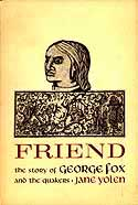 Cover of Friend: The Story of George Fox and the Quakers by Jane Yolen