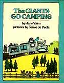 Cover of The Giants Go Camping by Jane Yolen
