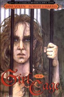 Cover of Girl in a Cage by Jane Yolen and Robert J Harris