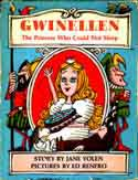 Cover of Gwinellen: The Princess Who Could Not Sleep by Jane Yolen