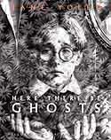Cover of Here There Be Ghosts by Jane Yolen