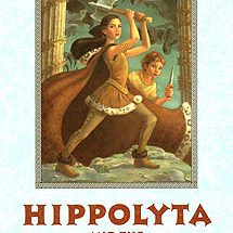 Cover of Hippolyta and the Curse of the Amazons by Jane Yolen and Robert J Harris