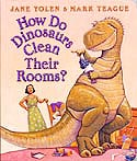 Cover of How Do Dinosaurs Clean Their Rooms? by Jane Yolen