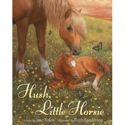 Cover of Hush, Little Horsie by Jane Yolen