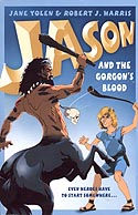 Cover of Jason and the Gorgon's Blood by Jane Yolen and Robert J Harris