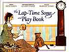 Cover of The Lap Time Song and Play Book by Jane Yolen Musical Arrangements by Adam Stemple