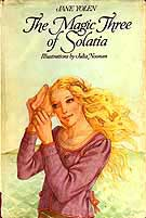 Cover of The Magic Three of Solatia by Jane Yolen