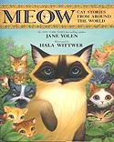 Cover of Meow: Cat Tales From Around the World by Jane Yolen