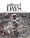 Cover of Milkweed Days by Jane Yolen