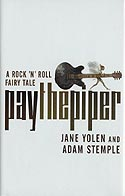 Cover of Pay the Piper by Jane Yolen and Adam Stemple