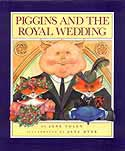 Cover of Piggins and the Royal Wedding by Jane Yolen