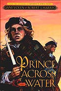Cover of Prince Across the Water by Jane Yolen and Robert J Harris