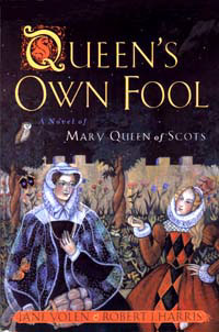 Cover of Queen's Own Fool by Jane Yolen and Robert J Harris