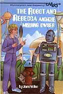 Cover of Robot and Rebecca and the Missing Owser by Jane Yolen