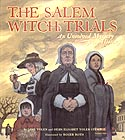 Cover of The Salem Witch Trials by Jane Yolen and Heidi E Y Stemple