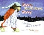 Cover of Sleep, Black Bear, Sleep by Jane Yolen