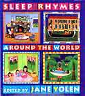 Cover of Sleep Rhymes Around the World by Jane Yolen