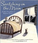 Cover of Switching on the Moon by Jane Yolen and Andrew Fusek Peters